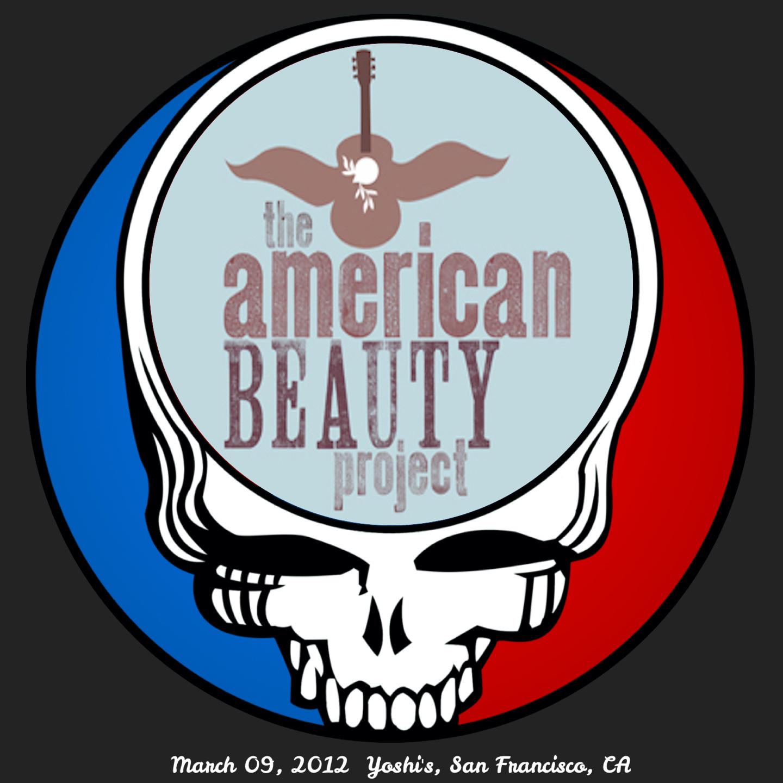 AmericanBeautyProject2012-03-09EarlyLateYoshisSanFranciscoCA.jpg