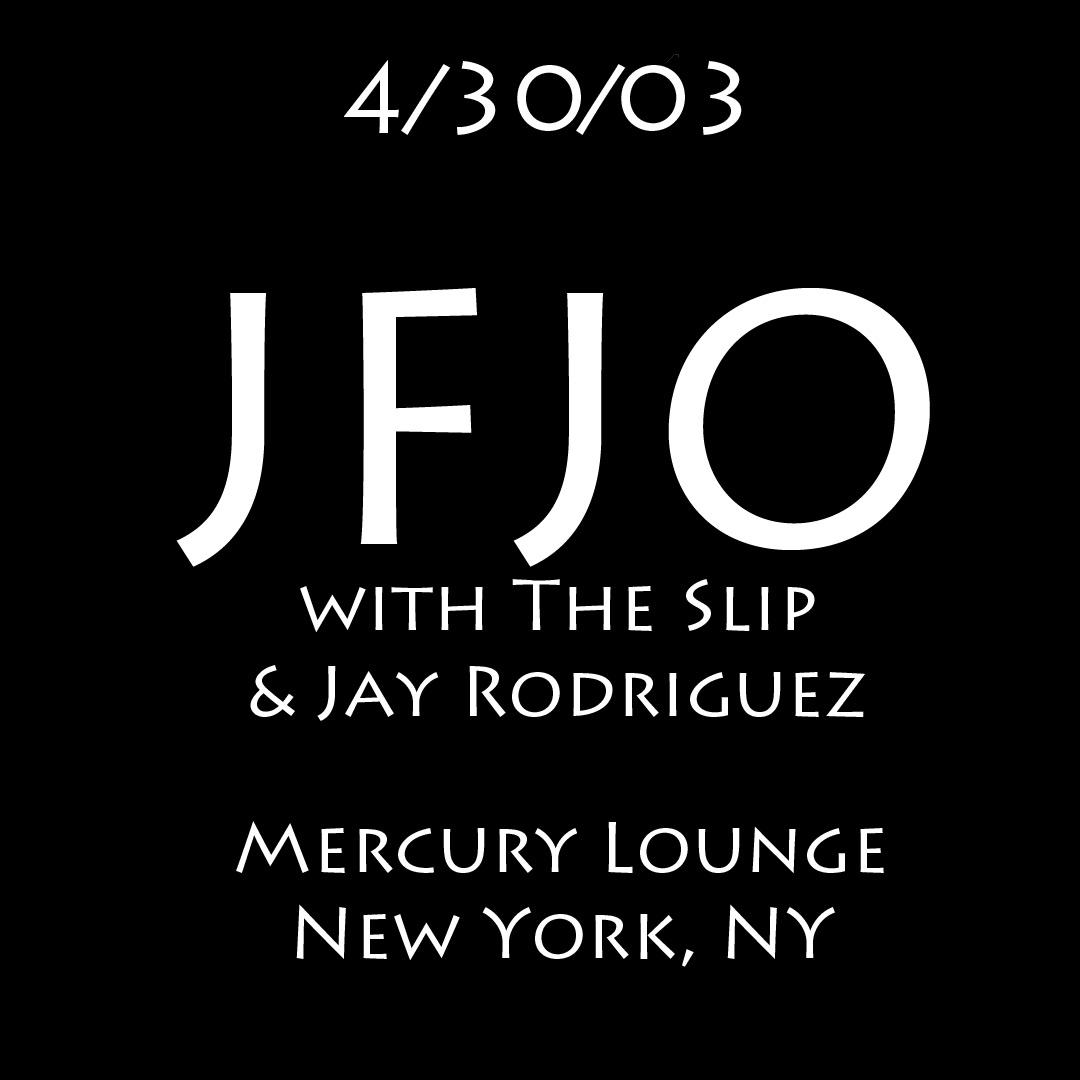JacobFredJazzOdyssey2003-04-30TheSlipJayRodriguezMercuryLoungeNYC.jpg