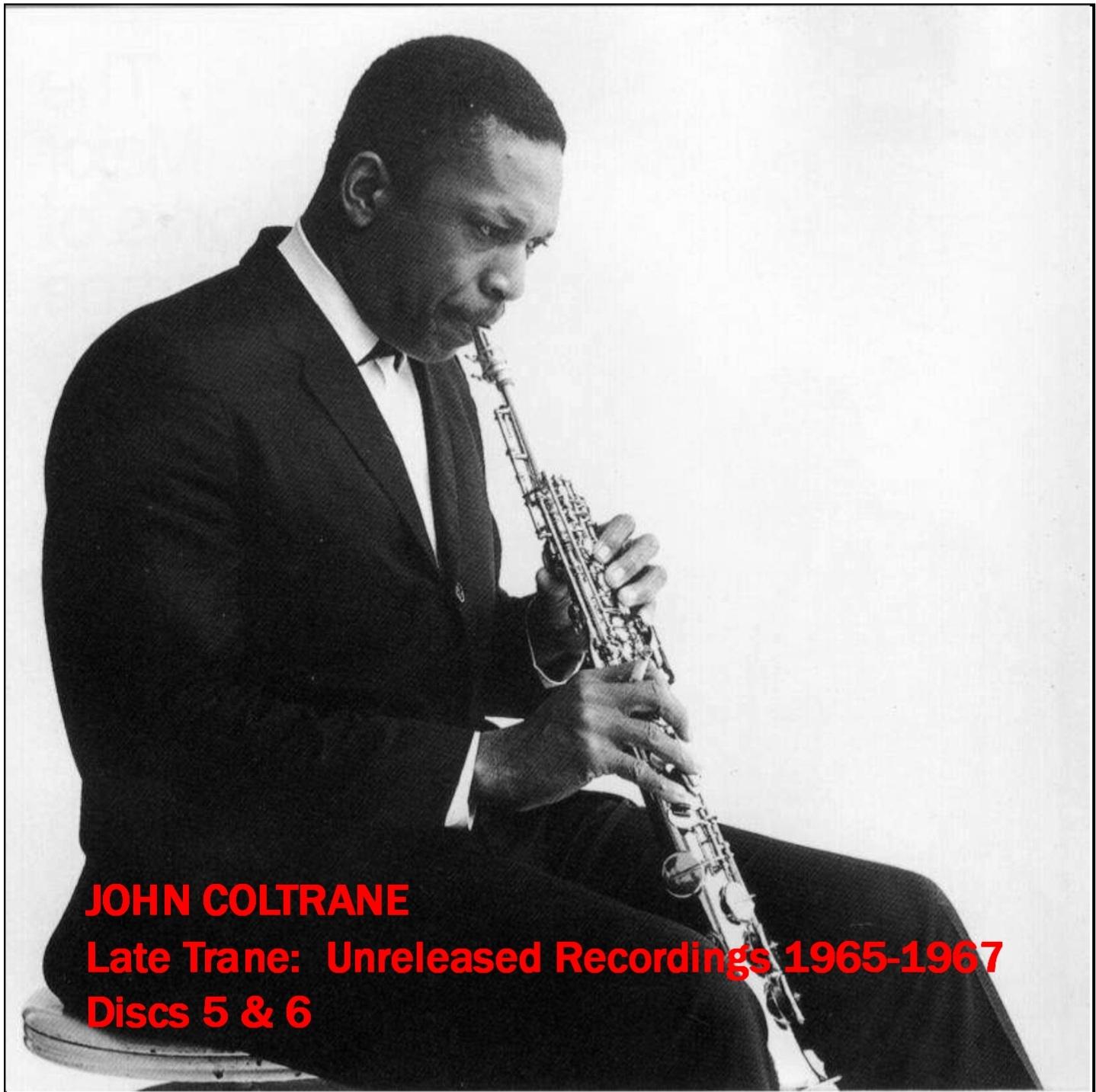 JohnColtrane1965-1967LateTraneCollection_pt2.jpg
