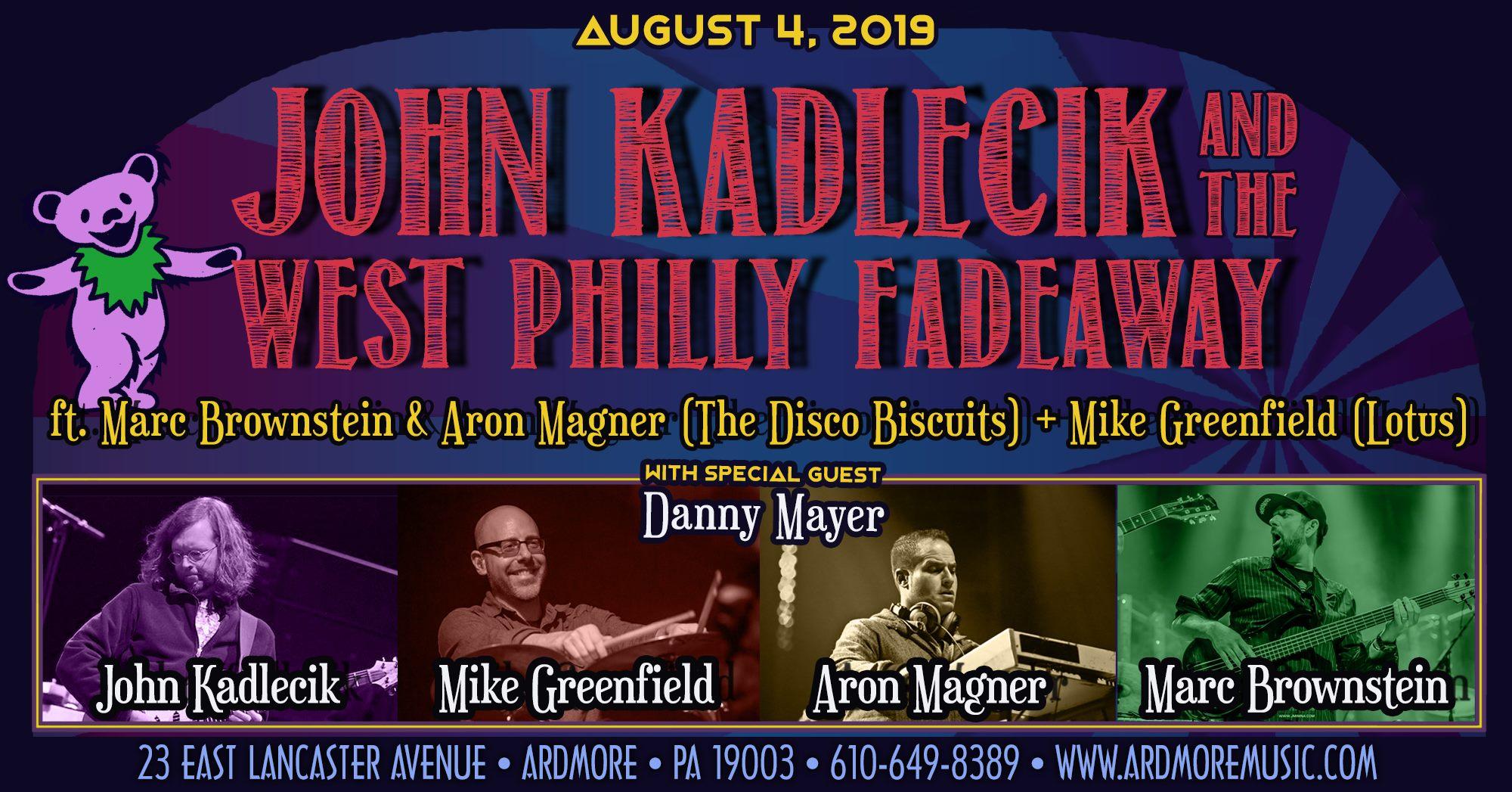 JohnKadlecikAndTheWestPhillyFadeaway2019-08-04ArdmoreMusicHallPA.jpg