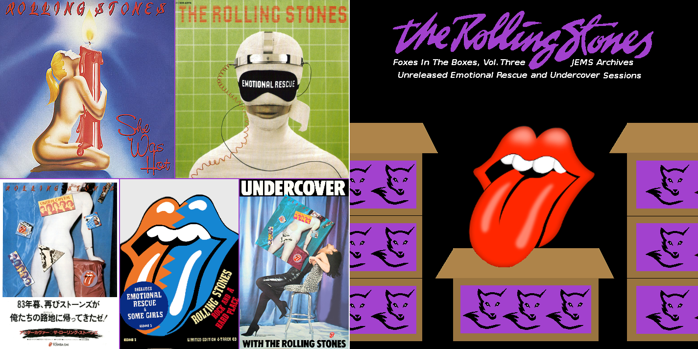 RollingStones1979-1983FoxesInTheBoxesV3UnreleasedEmotionalRescueUndercoverSessions (2).jpg