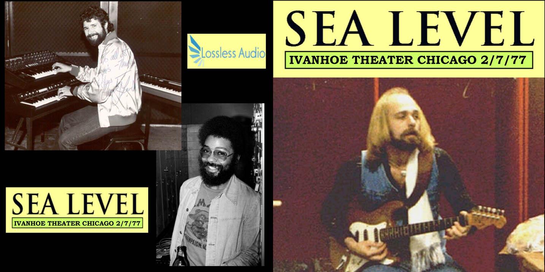 SeaLevel1977-02-07IvanhoeTheaterChicagoIL.jpg