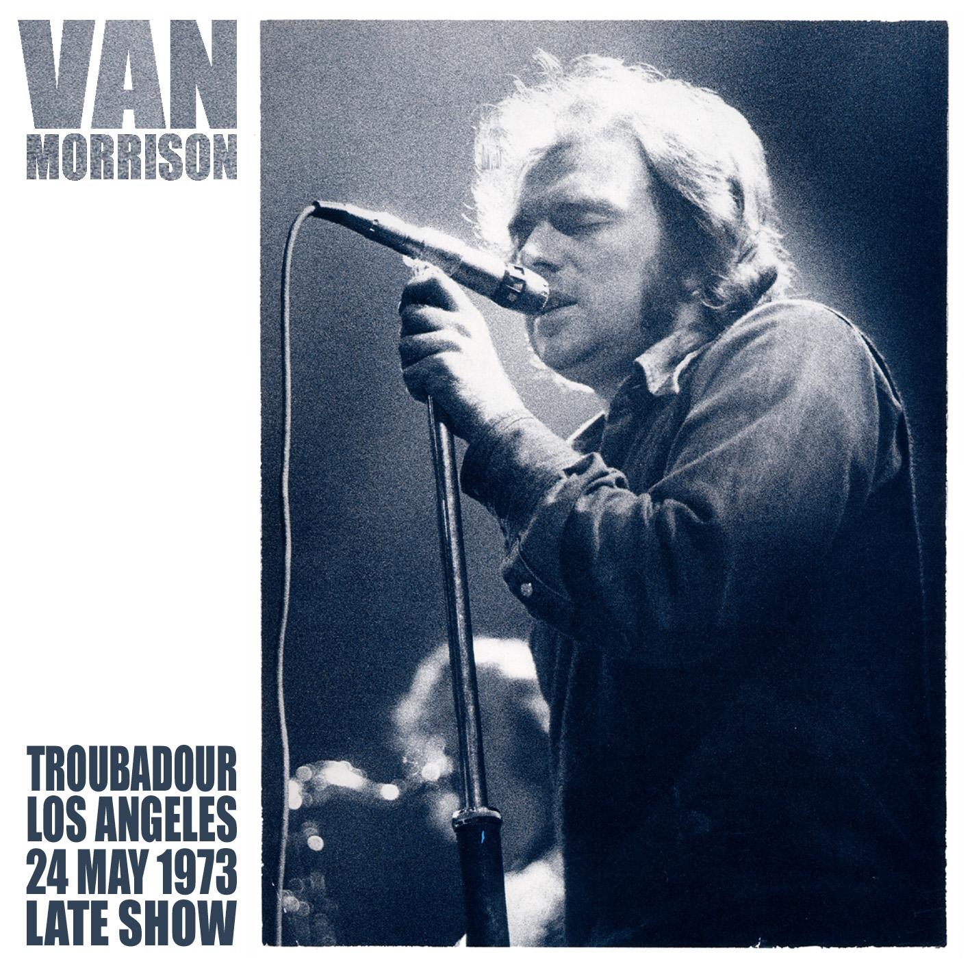 VanMorrison1973-05-24LateTheTroubadourLosAngelesCA.jpg
