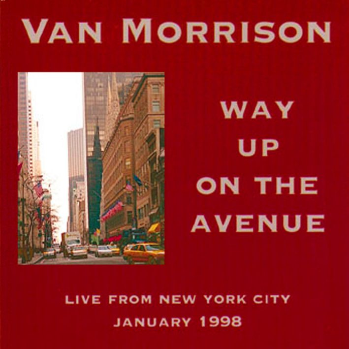 VanMorrison1998WayUpOnTheAvenue (2).jpg
