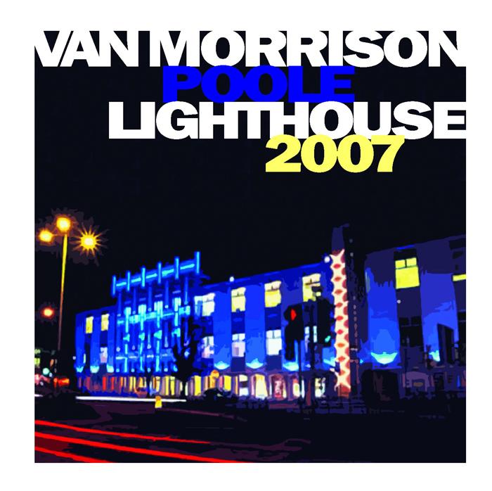 VanMorrison2007-08-24LighthousePooleUK3.jpg
