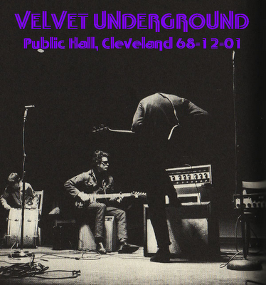 VelvetUnderground1968-12-01PublicMusicHallClevelandOH.PNG